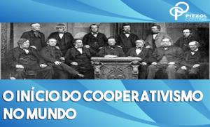 O Início Do Cooperativismo No Mundo Notícias E Artigos Contábeis - Contabilidade em São Paulo | Pizzol Contábil