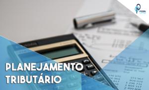 Planejamento Tributario Notícias E Artigos Contábeis - Contabilidade em São Paulo | Pizzol Contábil