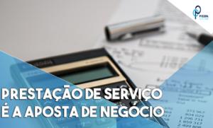 Prestação De Serviço é A Aposta De Negócio Notícias E Artigos Contábeis - Contabilidade em São Paulo | Pizzol Contábil