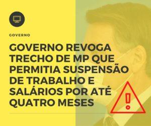 Governo Revoga Trecho De Mp Que Permitia Suspensão De Trabalho E Salários Por Até Quatro Meses Notícias E Artigos Contábeis - Contabilidade em São Paulo | Pizzol Contábil