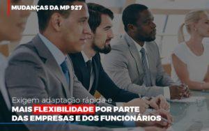 Mudancas Da Mp 927 Exigem Adaptacao Rapida E Mais Flexibilidade Notícias E Artigos Contábeis - Contabilidade em São Paulo | Pizzol Contábil