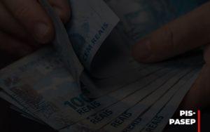 Fim Do Fundo Pis Pasep Nao Acaba Com O Abono Salarial Do Pis Pasep Notícias E Artigos Contábeis - Contabilidade em São Paulo | Pizzol Contábil