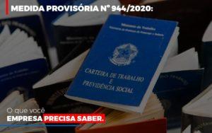 Medida Provisoria O Que Voce Empresa Precisa Saber Notícias E Artigos Contábeis - Contabilidade em São Paulo | Pizzol Contábil
