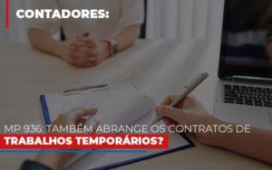 Mp 936 Tambem Abrange Os Contratos De Trabalhos Temporarios Notícias E Artigos Contábeis - Contabilidade em São Paulo | Pizzol Contábil