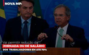 Nova Mp Vai Permitir Reducao De Jornada Ou De Salarios Notícias E Artigos Contábeis - Contabilidade em São Paulo   Pizzol Contábil
