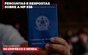 Perguntas E Respostas Sobre A Mp 936 Manutencao Do Emprego E Renda Notícias E Artigos Contábeis - Contabilidade em São Paulo | Pizzol Contábil