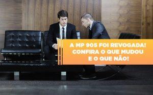 A Mp 905 Foi Revogada Confira O Que Mudou E O Que Nao Notícias E Artigos Contábeis - Contabilidade em São Paulo | Pizzol Contábil