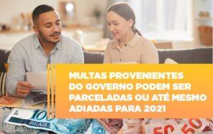 Vai Um Pouco De Folego Multas Do Governo Podem Ser Parceladas Notícias E Artigos Contábeis - Contabilidade em São Paulo | Pizzol Contábil