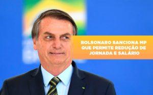 Bolsonaro Sanciona Mp Que Permite Reducao De Jornada E Salario Notícias E Artigos Contábeis Notícias E Artigos Contábeis Em São Paulo | Pizzol Contábil - Contabilidade em São Paulo | Pizzol Contábil