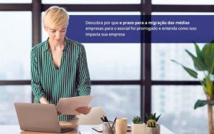 Esocial Prazo Prorrogado Atencao Para Cadastrar A Sua Empresa Notícias E Artigos Contábeis Em São Paulo | Pizzol Contábil - Contabilidade em São Paulo | Pizzol Contábil
