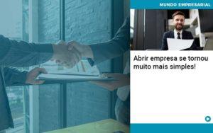 Abrir Empresa Se Tornou Muito Mais Simples Quero Montar Uma Empresa - Contabilidade em São Paulo | Pizzol Contábil