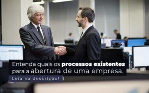Entenda Quais Os Processos Existentes Para A Abertura De Uma Empresa Post 2 - Contabilidade em São Paulo | Pizzol Contábil