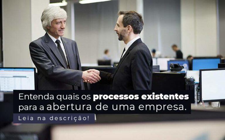 Entenda Quais Os Processos Existentes Para A Abertura De Uma Empresa Post 2 - Contabilidade em São Paulo   Pizzol Contábil